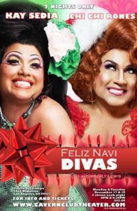 Kay Sedia and Chi Chi Rones Star in FELIZ NAVI DIVAS Holiday Special, 12/17 & 18