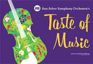 The Ann Arbor Symphony Orchestra Goes to Market With the TASTE OF MUSIC Program, 7/9-8/23