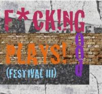 FCKNG-GOOD-PLAYS-festival-III-20010101