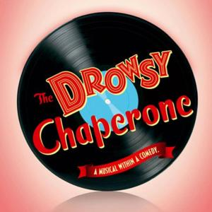 Norris Center for the Performing Arts to Stage THE DROWSY CHAPERONE, 4/25-5/11