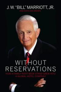 Lodging Icon Bill Marriott Reveals Secrets of Success in WITHOUT RESERVATIONS