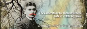 Renaissance Theaterworks Presents THE UNDERSTUDY, Now thru 2/9