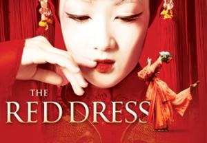 China Ningbo Performance & Arts Group's THE RED DRESS Set for David H. Koch Theater, 3/6-9