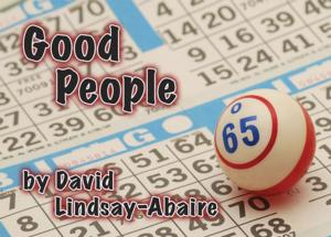 Silver Spring Stage Presents GOOD PEOPLE, 6/27-7/20