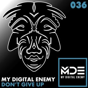 My Digital Enemy Releases New Track 'Don't Give Up' on Zulu Records