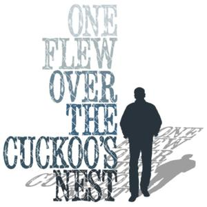 ONE FLEW OVER THE CUCKOO'S NEST Closes freeFall's 2013-14 Season, Now thru 8/31