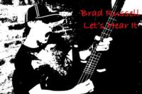 Bassist Brad Russell Debuts CD LET'S HEAR IT, Feat. Joe Satriani