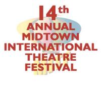 Midtown International Theatre Festival Seeks Submissions, Extends Deadline