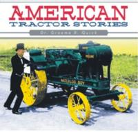 Dr. Graeme R. Quick Pens an Illustrated Collection of Tractor Stories