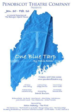 Penobscot Theatre Company to Present ONE BLUE TARP World Premiere, 1/30-2/16