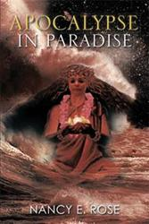'Apocalypse in Paradise' by Nancy E. Rose is Released
