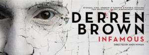 DERREN BROWN: INFAMOUS Comes to the Hammersmith Apollo This Weekend