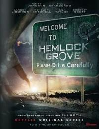 Eli Roth's Gothic Thriller HEMLOCK GROVE to Premiere 4/19 on Netflix