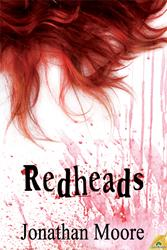 Redheads by Jonathan Moore Named Finalist in 2013 Bram Stoker Awards