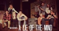 Franklin & Marshall College Presents Sam Shepard's A LIE OF THE MIND, Now thru 2/17