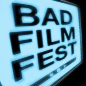 BAD FILM FEST Announces Call for Submissions for 2014 Festival