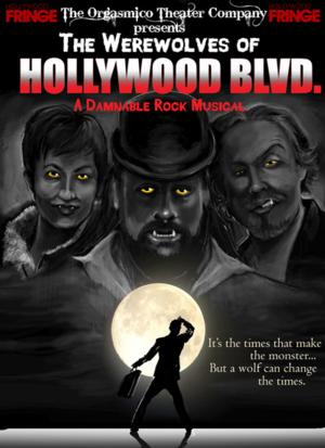 BWW Interviews: Fringe Spotlight: THE WEREWOLVES OF HOLLYWOOD BLVD, A Damnable Rock Musical