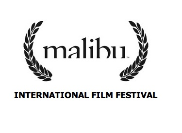 2013 Malibu Film Festival Announces Films in Competition