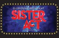 SISTER ACT Plays Playhouse Square March 5-17