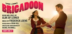 Brand New Production of BRIGADOON Plays the Goodman Theatre, Now thru Aug 10