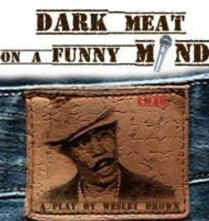 Anthony Chisholm to Star in DARK MEAT ON A FUNNY MIND at Nuyorican Poets Cafe, 7/31-8/24