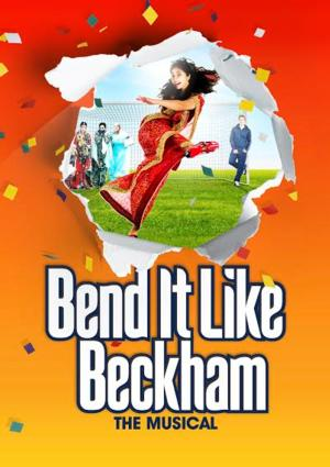 UK's BEND IT LIKE BECKHAM Now Booking Through October 2015