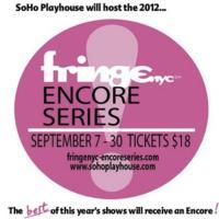 FringeNYC Encore Series Begins Today