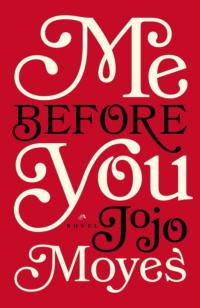 MGM Secures Rights to Jojo Moyes' Bestselling Novel ME BEFORE YOU