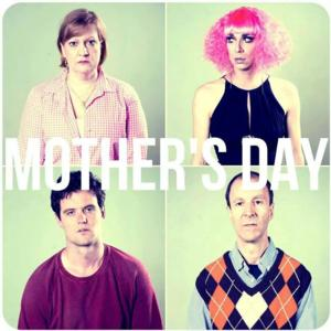 MOTHER'S DAY Set for FringeNYC, 8/12-24