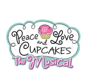 Vital Theatre Company to Present PEACE, LOVE, AND CUPCAKES THE MUSICAL, 3/15-4/27