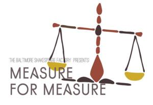 Baltimore Shakespeare Factory to Stage MEASURE FOR MEASURE, 8/1-29
