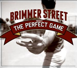 Brimmer Street Theatre Company to Bring THE PERFECT GAME to Hollywood Fringe, 6/15 & 22