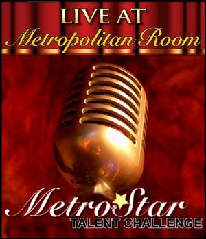 2014 MetroStar Talent Challenge Extends Deadline thru 7/4; Guest Judges Announced