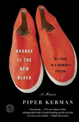 Top Reads: Piper Kerman's ORANGE IS THE NEW BLACK Holds Spot on NY Times Best Seller List, Week Ending 7/20