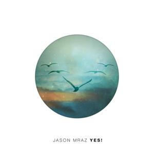 Top Tracks & Albums: Jason Mraz's YES! Jumps to #1 on iTunes Top Albums, Week Ending 7/20