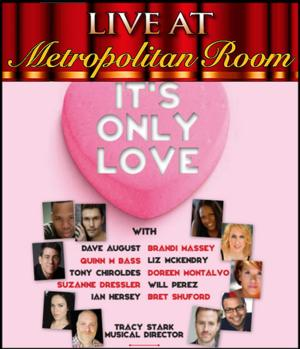 IT'S ONLY LOVE with Liz Mckendry, Doreen Montalvo & More Set for Metropolitan Room, 2/14