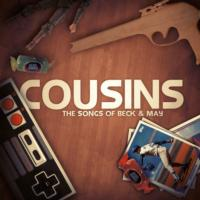 COUSINS - THE SONGS OF BECK & MAY Gets Digital Release Tomorrow, 12/21