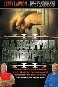 Larry-Lawtons-GANGSTER-REDEMPTION-Tells-Life-Story-of-Notorious-Jewel-Robber-20010101