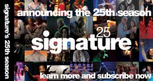 Single Tickets Go on Sale July 1 for Signature Theatre's 25th Anniversary Season