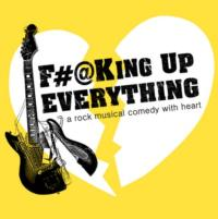 F#@KING UP EVERYTHING Will Begin 3/15 Off-Broadway