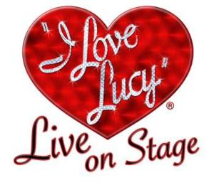 National Tour of I LOVE LUCY LIVE ON STAGE Opens Tonight at Segerstrom Center