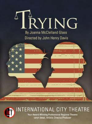 TRYING Opens 8/22 at International City Theatre