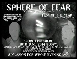 NewFilmmakers NY Presents SPHERE OF FEAR Tonight