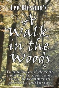 Quotidian Theatre Company Presents A WALK IN THE WOODS, Opening 3/15