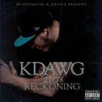 Kdawg Releases '210's Reckoning' Mixtape with Coast 2 Coast