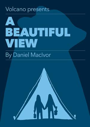Volcano & BeMe to Present Daniel MacIvor's A BEAUTIFUL VIEW, 2/27-3/9