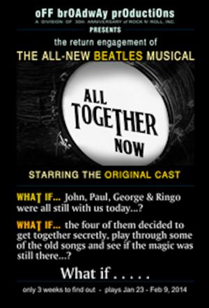 New Beatles Musical Show ALL TOGETHER NOW to Open 1/30 at El Portal Theatre