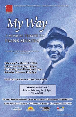 MY WAY Runs Now thru 3/1 at Roxy Regional Theatre