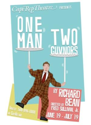 Cape Rep Theatre Presents ONE MAN, TWO GUVNORS, Now thru 7/19