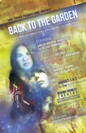 Soul Picnic Productions Brings 'BACK TO THE GARDEN' to Buskirk-Chumley Theatre This Weekend